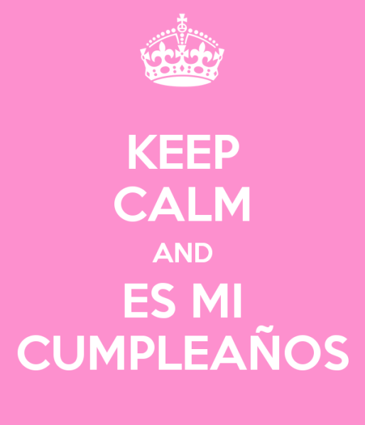 keep-calm-and-es-mi-cumpleaños